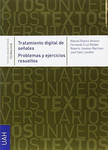 TRATAMIENTO DIGITAL SEÑALES (TEXTOS UNIVERSITARIOS TECNOLOGÍA)
