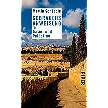 Gebrauchsanweisung für Israel und Palästina