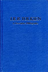 J.R.R.Tolkien: A Descriptive Bibliography (Winchester Bibliographies of 20th Century Writers)