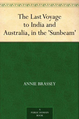 the-last-voyage-to-india-and-australia-in-the-sunbeam-english-edition