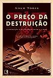 O Preço Da Destruição (Em Portuguese do Brasil)