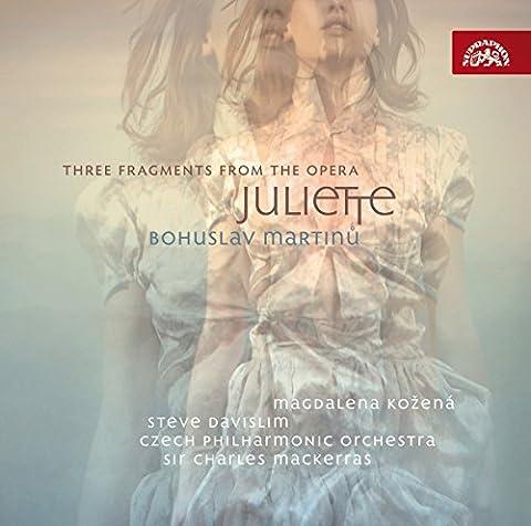 Martinu : Juliette ou la clef des songes (3 fragments