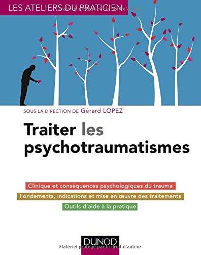 Traiter les psychotraumatismes