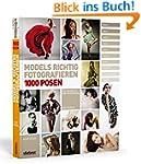 Models richtig fotografieren - 1000 P...