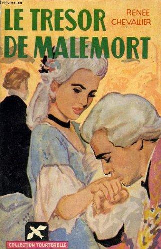 Le tresor de malemort roman d'amour inédit
