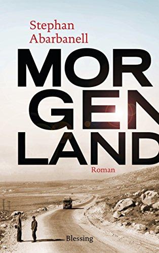 Buchseite und Rezensionen zu 'Morgenland' von Stephan Abarbanell