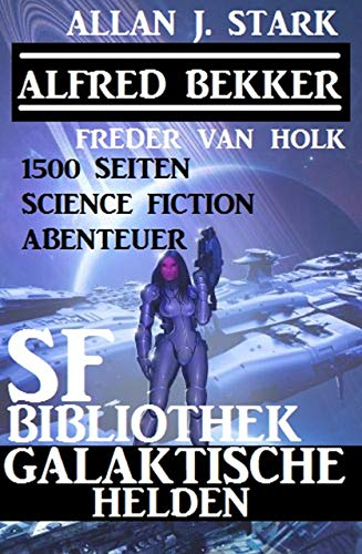 SF-Bibliothek Galaktische Helden 1500 Seiten Science Fiction Abenteuer