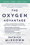 The Oxygen Advantage: Simple, Scientifically Proven Breathing Techniques to Help You Become Healthier, Slimmer, Faster…