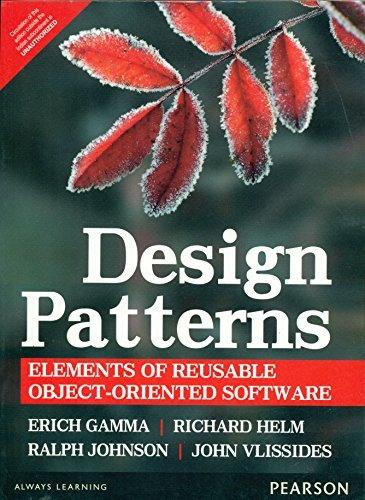 Design Patterns: Elements of Reusable Object-Oriented Software by Erich Gamma (2015-07-31)