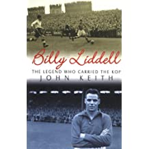 Billy Liddell: The Legend Who Carried the Kop