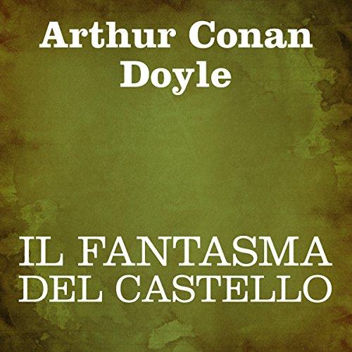 Il fantasma del castello | Arthur Conan Doyle