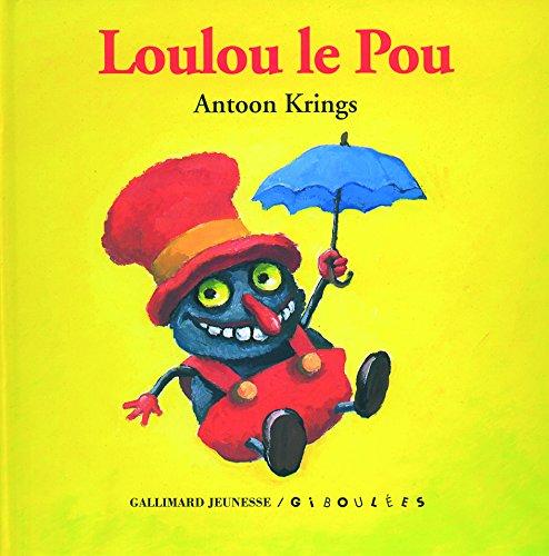 Loulou le Pou par Antoon Krings