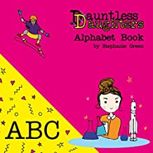 Dauntless Daughters : Alphabet Book (Picture Books 2)