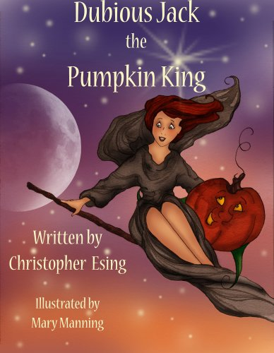 Dubious Jack the Pumpkin King (English Edition) (King Halloween Jack Pumpkin The)
