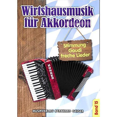 Wirtshausmusik für Akkordeon - Band 15 -
