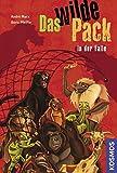 Das Wilde Pack, 5, in der Falle: Band 5