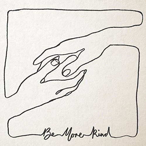 Be More Kind [VINYL]