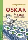 Oskar - Ein Kater mit Charakter (Reihe Hanser)
