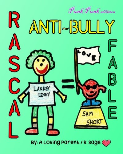Rascal Anti-Bully Fable: Punk Punk's version