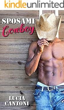 Sposami, Cowboy!