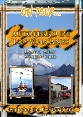 on-tour-autoferro-de-los-volcanos-chiva-express-trans-anden-railroad-dvd-2012-ntsc-by-frank-ullman