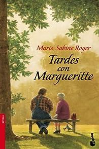 Tardes con Margueritte par Marie-Sabine Roger