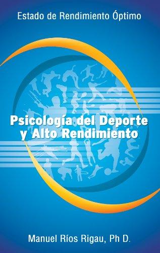 Psicología del Deporte y Alto Rendimiento por Manuel Ríos Rigau