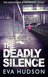 The Deadly Silence (formerly The Third Estate): A Dark London Crime Thriller (Angela Tate Investigations Book 3) (English Edition)