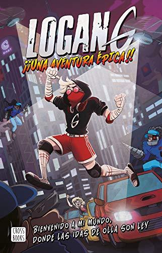 Logan G. Una aventura épica (Crossbooks) por Logan G