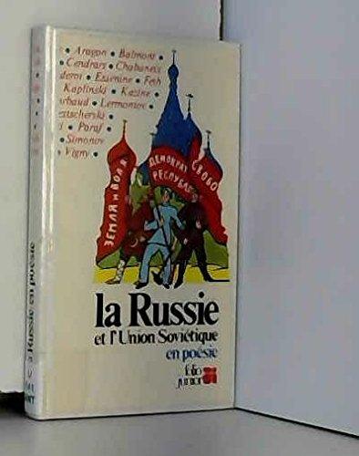 La Russie et l'Union soviétique en poésie par Guillaume Apollinaire