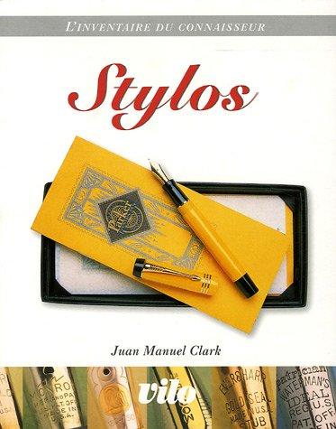 Stylos par Juan-Manuel Clark