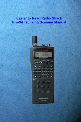 Easier to Read Radio Shack Pro-94 Trunking Scanner Manual - Radio Shack-trunking Scanner