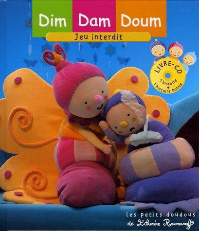 Dim Dam Doum : Jeu interdit (1CD audio)