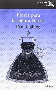 Flores para la señora Harris par Paul Gallico