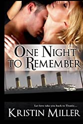 One Night to Remember by Kristin Miller (2012-03-01)