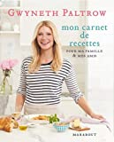 Mon carnet de recettes de Gwyneth Paltrow