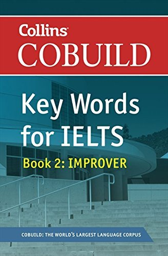 COBUILD Key Words for IELTS: Book 2 Improver (Collins English for IELTS) by HarperCollins UK (2011-01-01)