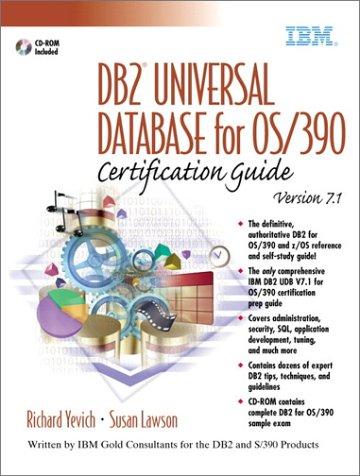 DB2® Universal Database for OS/390 v7.1 Certification Guide (Ibm Db2)