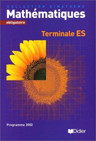 Dimathème Terminale ES obligatoire (livre élève)