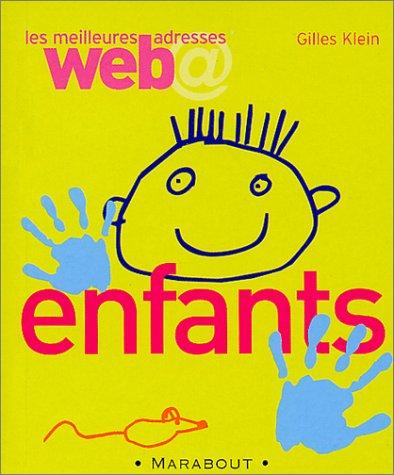 Les Meilleures adresses Web : Enfants