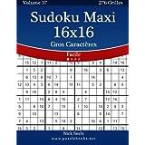 Sudoku Maxi 16x16 Gros Caractères - Facile - Volume 57 - 276 Grilles