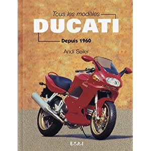 Ducati : tous les modèles depuis 1960
