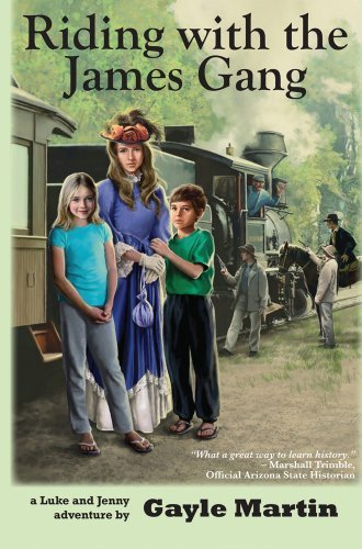 RIDING WITH THE JAMES GANG (Luke and Jenny Adventures) by GAYLE MARTIN (2010-01-01)