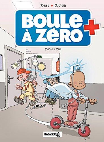 Boule à zéro - Tome 3 - Docteur Zita
