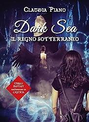 Dark Sea. Il regno sotterraneo