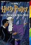 Harry Potter, tome 6 - Harry Potter et le Prince de Sang-Mêlé - Gallimard jeunesse - 07/09/2006