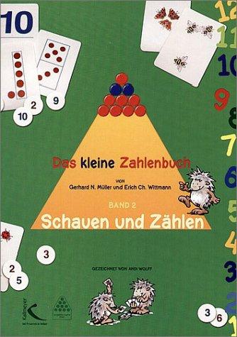 Das kleine Zahlenbuch: Band 2: Schauen und Zählen