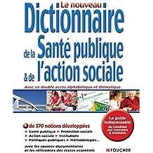 Dictionnaire de la santé publique et de l'action sociale - 3e édition