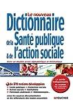 Dictionnaire de la sant� publique et...