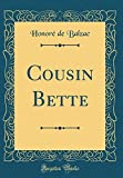 Cousin Bette (Classic Reprint)